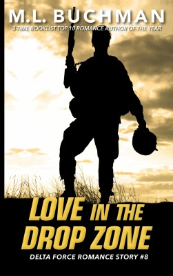 Love in the Drop Zone by M. L. Buchman from PublishDrive Inc in General Novel category