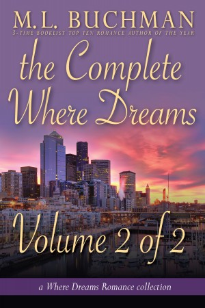 The Complete Where Dreams - Volume 2 of 2 by M. L. Buchman from Publish Drive (Content 2 Connect Kft.) in Romance category