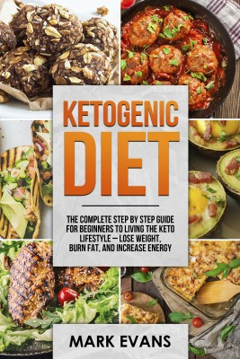 Ketogenic Diet by Mark Evans from PublishDrive Inc in Recipe & Cooking category