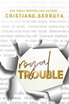 Royal Trouble by Cristiane Serruya from PublishDrive Inc in General Novel category