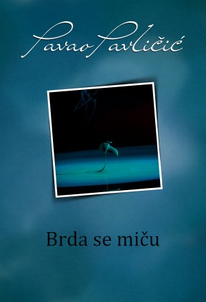 Brda se mi?u by Pavao Pavli?i? from PublishDrive Inc in General Novel category