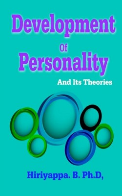 Development of Personality and Its Theories by Hiriyappa B from PublishDrive Inc in Family & Health category