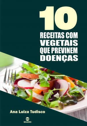 10 Receitas com vegetais que previnem doenças by Ana Luiza Tudisco from  in  category