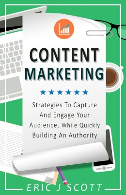 Content Marketing by Eric J Scott from PublishDrive Inc in Language & Dictionary category