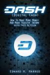DASH (Digital Cash)