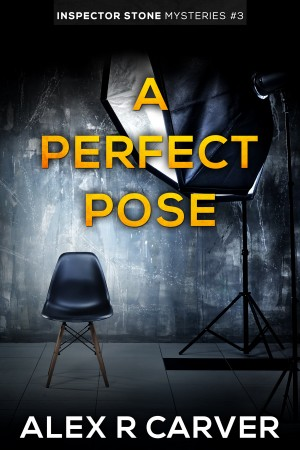 A Perfect Pose by Alex R Carver from PublishDrive Inc in General Novel category