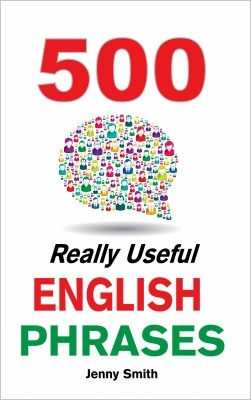 500 Really Useful English Phrases by Jenny Smith from  in  category