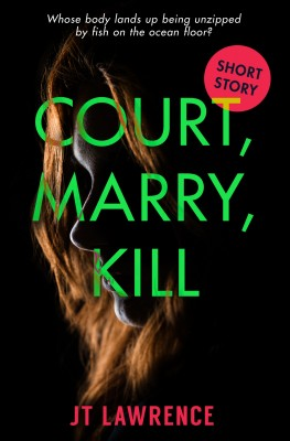 Court, Marry, Kill