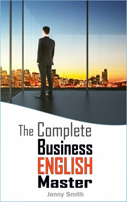 The Complete Business English Master by Jenny Smith from PublishDrive Inc in Language & Dictionary category