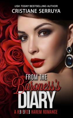 From the Baroness's Diary III by Cristiane Serruya from PublishDrive Inc in General Novel category