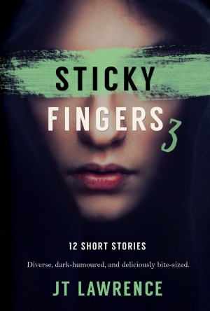 Sticky Fingers 3 by JT Lawrence from PublishDrive Inc in General Novel category