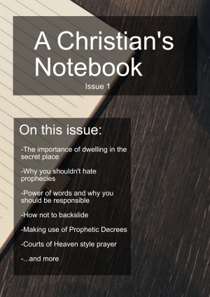 A Christians Notebook, Issue 1 (A Christian's Notebook, #1)