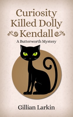 Curiosity Killed Dolly Kendall by Gillian Larkin from PublishDrive Inc in General Novel category