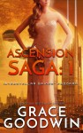 Ascension Saga: 1 by Grace Goodwin from  in  category