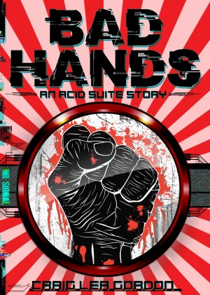 Bad Hands by Gordon Craig Lea from PublishDrive Inc in General Novel category