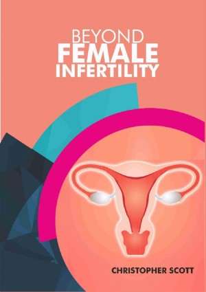 Beyond Female Infertility