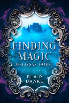 Melissa's Quest by Blair Drake from PublishDrive Inc in General Novel category
