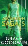Ascension Saga: 5 by Grace Goodwin from  in  category