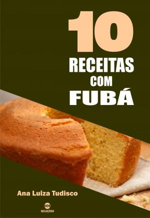 10 Receitas com fubá by Ana Luiza Tudisco from  in  category