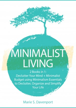 Minimalist Living by Marie S. Davenport from PublishDrive Inc in Business & Management category