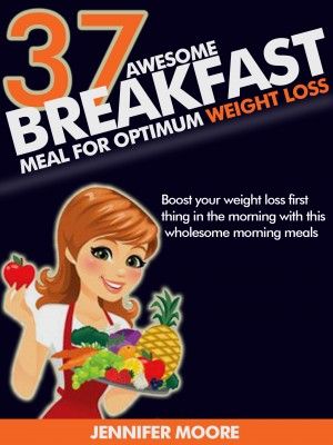 Awesome Breakfast Meals for Optimum Weight Loss