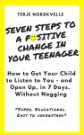 Seven Steps to a Positive Change in Your Teenager
