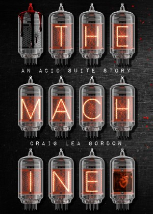 The Machine by Craig Lea Gordon from PublishDrive Inc in General Novel category