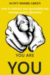You are You! by Scott Moore Green from  in  category
