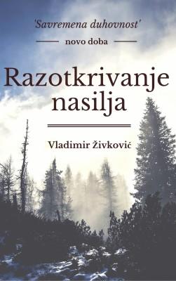 Razotkrivanje nasilja by Vladimir Živković from PublishDrive Inc in General Academics category