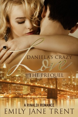 Daniela's Crazy Love The Prequel