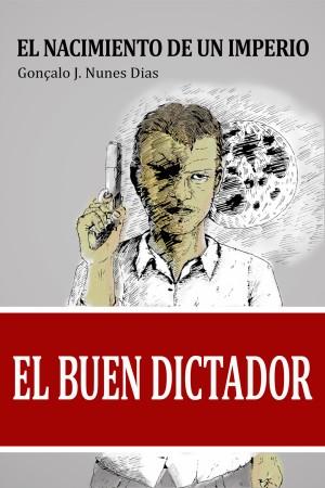 El Buen Dictador I