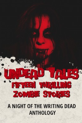 Undead Tales by T.W. Piperbrook from PublishDrive Inc in General Novel category