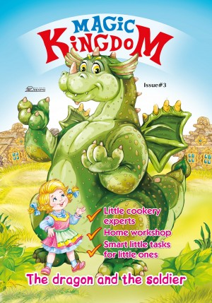 Magic Kingdom. The Dragon and the Soldier by Zenith Publishing from PublishDrive Inc in Children category