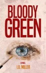 Bloody Green by I.B. Miller from  in  category