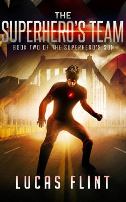 The Superhero's Team by Lucas Flint from PublishDrive Inc in General Novel category
