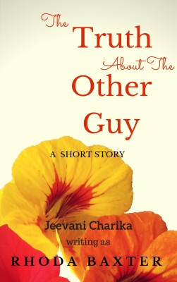 The Truth About The Other Guy by Jeevani Charika from  in  category