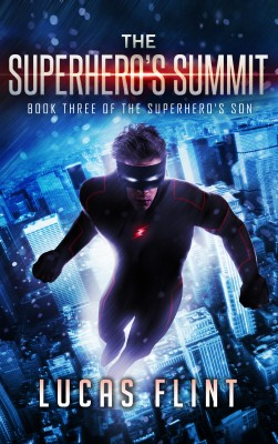 The Superhero's Summit by Lucas Flint from PublishDrive Inc in General Novel category
