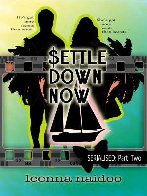 Settle Down Now by Leenna Naidoo from PublishDrive Inc in Romance category
