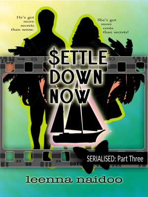 Settle Down Now by Leenna Naidoo from PublishDrive Inc in General Novel category