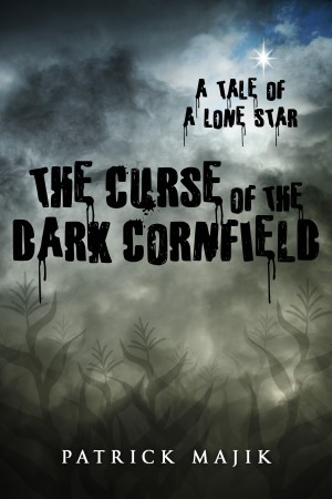 The Curse of the Dark Cornfield by Patrick Majik from PublishDrive Inc in Art & Graphics category