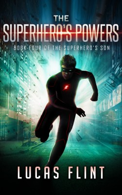 The Superhero's Powers by Lucas Flint from PublishDrive Inc in General Novel category