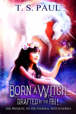 Born a Witch... Drafted by the FBI