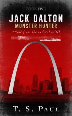 Jack Dalton Monster Hunter by T S Paul from PublishDrive Inc in General Novel category