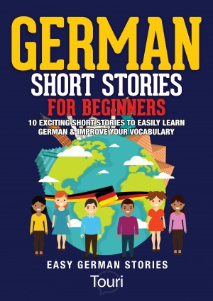 German Short Stories for Beginners by Touri Language Learning from PublishDrive Inc in Language & Dictionary category