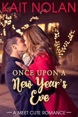 Once Upon A New Year's Eve by Kait Nolan from PublishDrive Inc in General Novel category