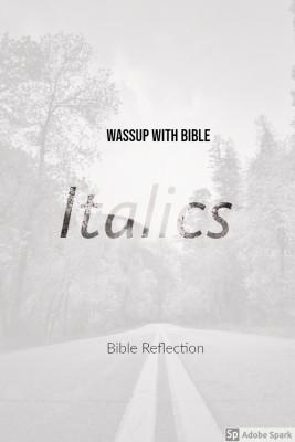 Bible Italics