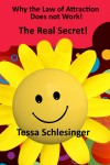 Why the Law of Attraction Does Not Work by Tessa Schlesinger from  in  category
