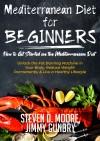 Mediterranean Diet for Beginners - How to Get Started on the Mediterranean Diet
