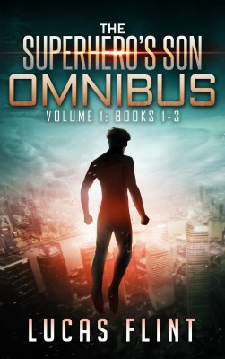 The Superhero's Son Omnibus Volume 1 by Lucas Flint from PublishDrive Inc in General Novel category