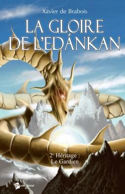 La Gloire de l'Edankan - Tome 2